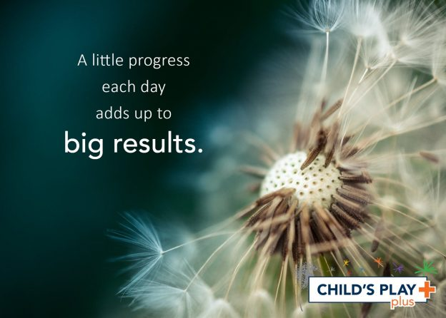 """A little progress each day adds up to big results."""
